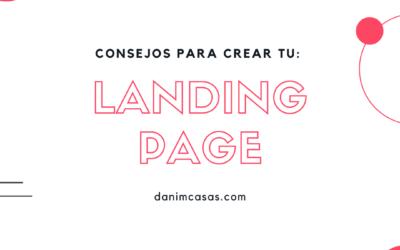 Qué es una  Landing Page y como crear la tuya propia