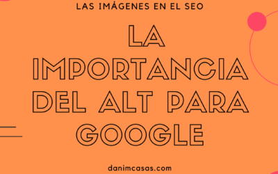 Las imágenes en el SEO, La importancia del ALT para Google