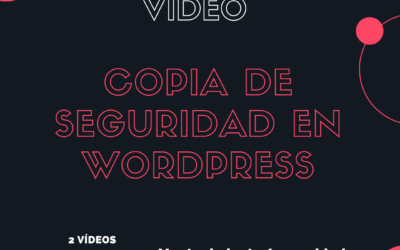 Cómo realizar copias de seguridad en WordPress 2020